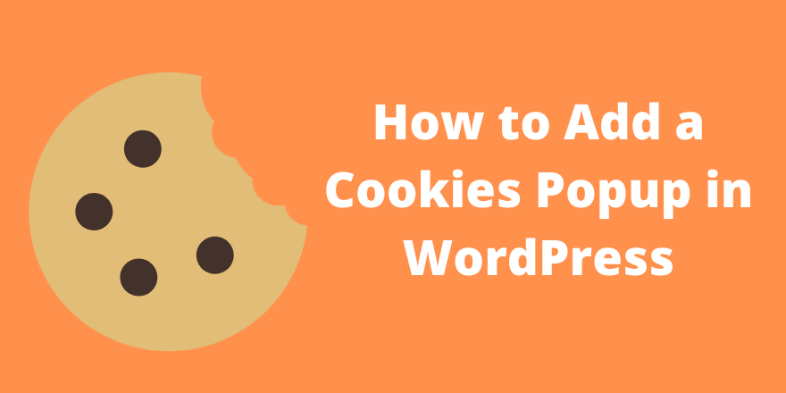 How to Add a Cookies Popup in WordPress
