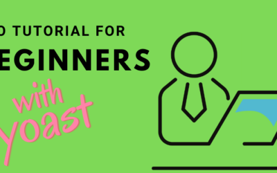 SEO tutorial for beginners with Yoast for WordPress